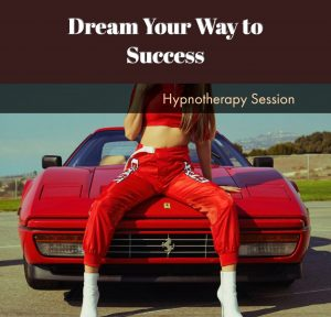 Dream your way to success through hypnosis download $24,95