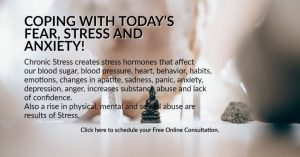 Coping with today's fear,stress and anxiety